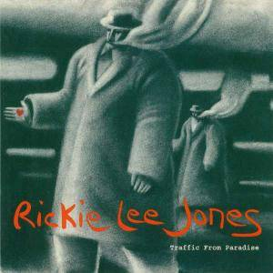 Rickie Lee Jones: Traffic From Paradise - Cover
