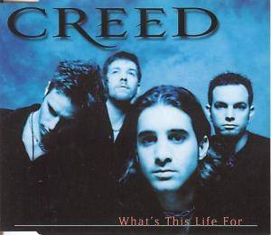 Creed: What's This Life For - Cover