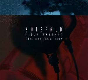 Cover - Solefald: Pills Against The Ageless Ills