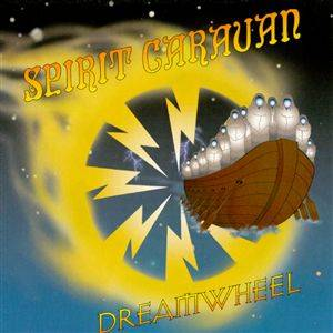 Spirit Caravan: Dreamwheel - Cover