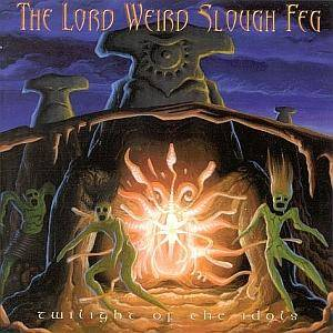 The Lord Weird Slough Feg: Twilight Of The Idols - Cover