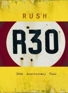 Rush: R30 - 30th Anniversary World Tour - Cover