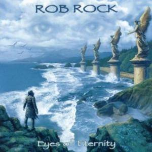 Cover - Rob Rock: Eyes Of Eternity