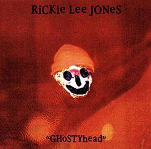 Cover - Rickie Lee Jones: Ghostyhead