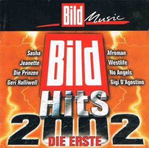 Cover - Charly Lownoise & Mental Theo: Bild Hits 2002 Die Erste