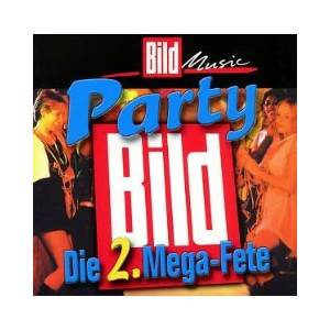 Bild Party - Die 2. Mega-Fete - Cover