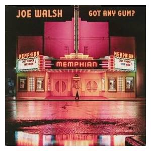 Joe Walsh: Got Any Gum? - Cover