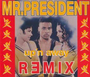 Mr. President: Up'n Away - Cover