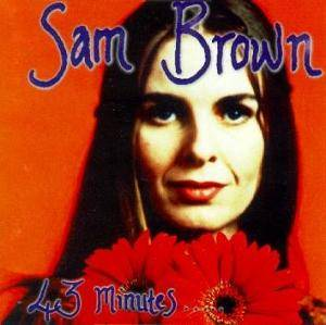 Cover - Sam Brown: 43 Minutes ....