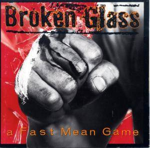 Broken Glass: Fast Mean Game, A - Cover