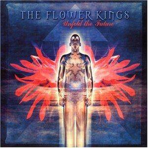 The Flower Kings: Unfold The Future - Cover