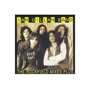 Cover - Ian Gillan Band: Rockfield Mixes Plus, The