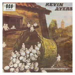 Kevin Ayers: Whatevershebringswesing - Cover