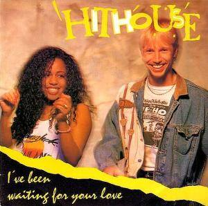 Cover - Hithouse: I've Been Waiting For Your Love