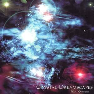 Cover - O2: Crystal Dreamscapes From Orpheus
