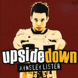 Cover - Aynsley Lister: Upside Down