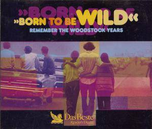 Cover - Mash: Born To Be Wild - Remember The Woodstock Years