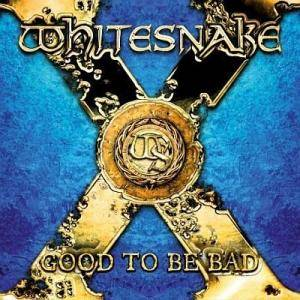 Whitesnake: Good To Be Bad - Cover