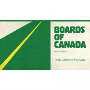 Boards Of Canada: Trans Canada Highway - Cover