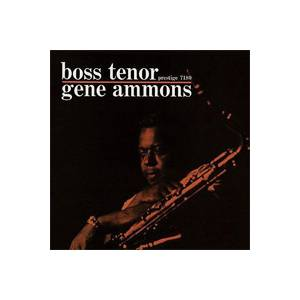 Gene Ammons: Boss Tenor - Cover
