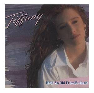 Tiffany: Hold An Old Friend's Hand - Cover