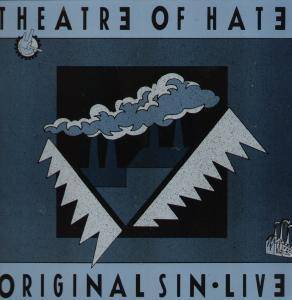 Cover - Theatre Of Hate: Original Sin Live, The