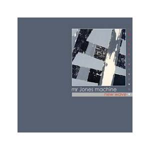 Mr Jones Machine: New Wave (CD) - Bild 1