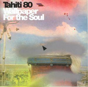 Cover - Tahiti 80: Wallpaper For The Soul