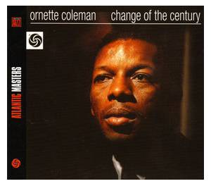 Ornette Coleman: Change Of The Century - Cover