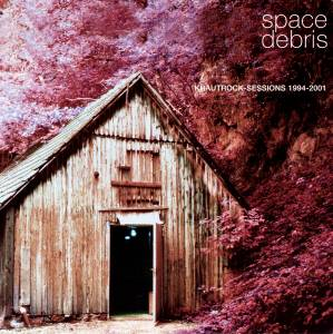 Cover - Space Debris: Krautrock Sessions 1994-2001