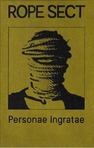 Rope Sect: Personae Ingratae - Cover