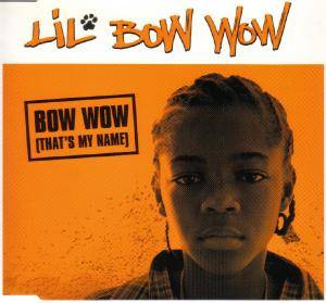 Cover - Lil' Bow Wow: Bow Wow (That's My Name)