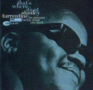 Stanley Turrentine: That's Where It's At - Cover