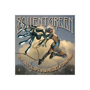 Soilent Green: Inevitable Collapse In The Presence Of Conviction - Cover