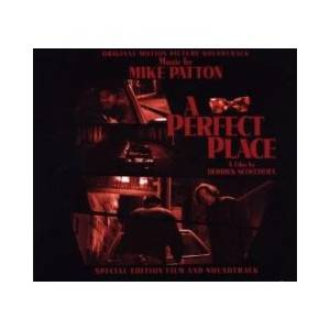 Mike Patton: Perfect Place, A - Cover