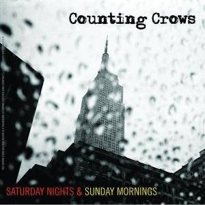 Counting Crows: Saturday Nights & Sunday Mornings - Cover