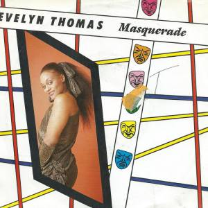 "Evelyn Thomas: Masquerade (7"") - Bild 1"