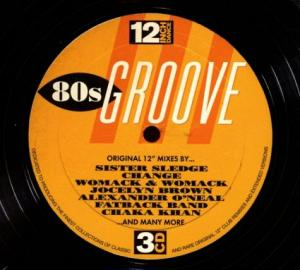 12 Inch Dance - 80s Groove - Cover