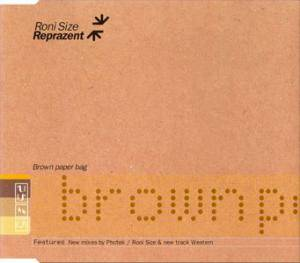 Cover - Roni Size / Reprazent: Brown Paper Bag