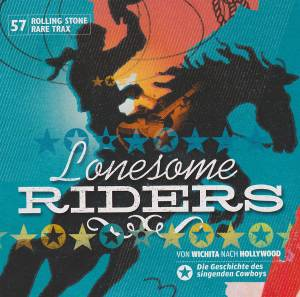 Cover - Johnny O'Neil: Rolling Stone: Rare Trax Vol. 57 / Lonesome Riders