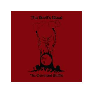The Devil's Blood: Graveyard Shuffle, The - Cover