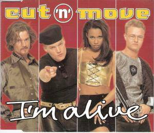 Cover - Cut 'n' Move: I'm Alive