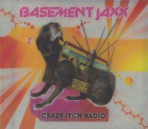 Basement Jaxx: Crazy Itch Radio - Cover