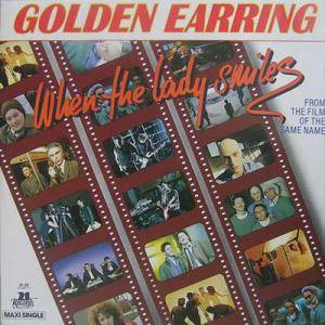 Golden Earring: When The Lady Smiles - Cover