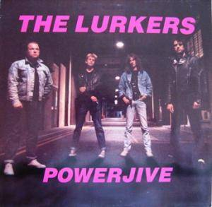Cover - Lurkers, The: Powerjive