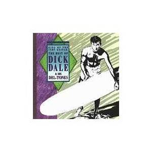 Cover - Dick Dale & His Del-Tones: King Of The Surf Guitar: The Best Of...