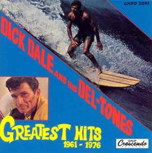 Cover - Dick Dale & His Del-Tones: Greatest Hits 1961-1976