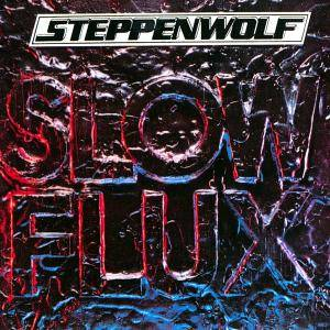 Cover - Steppenwolf: Slow Flux