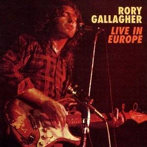 Rory Gallagher: Live! In Europe (CD) - Bild 1