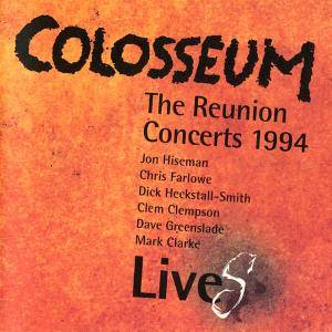 Colosseum: Live - The Reunion Concerts 1994 - Cover